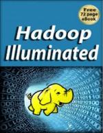 Hadoop Illuminated